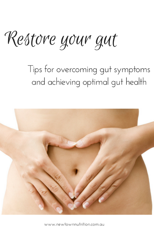Restore your gut. Tips for overcoming gut symptoms and achieving optimal gut health