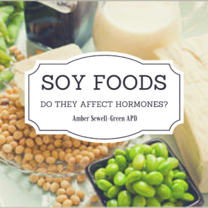 Soy Foods - do they affect soy hormones? Debunking myths