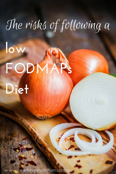 The risks of following a low FODMAPs diet