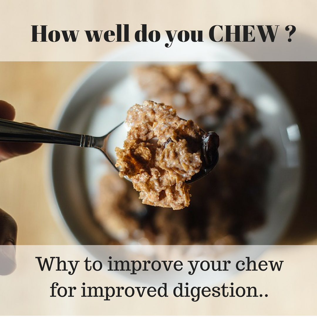 Chew your food to improve your digestion